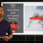 IUL, Swiss Army Knife of Financial Products